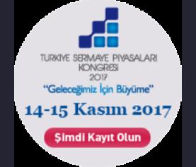 Türkiye Sermaye Piyasaları Kongresi 2017